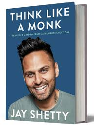 Free e-Book - Think Like A Monk by Jay Shetty (International Best Seller)